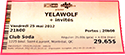 Yelawolf Ticket (2012)